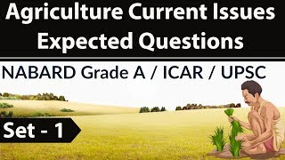 Agriculture current affairs Set 1 - NABARD Grade A / ICAR / UPSC / IBPS SO Agriculture field officer