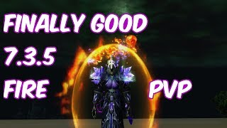 FINALLY GOOD - 7.3.5 Fire Mage PvP - WoW Legion