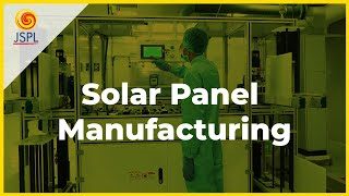 Solar Panel Manufacturing | Solar Cell Technology | India