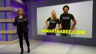 Nasty Women, Assemble!   Full Frontal with Samantha Bee   TBS