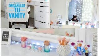 Como Organizar tu Vanity o tocador