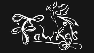 Fawkes`- Ora 25 (OFFICIAL AUDIO)