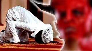 هل تعلم ماهي السجدة التي تجعل الشيطان يبكي اذا شاهدك تفعلها
