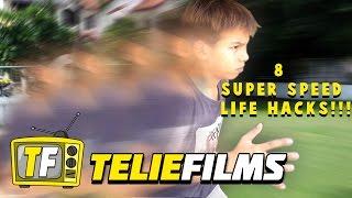 8 Super Speed Life Hacks