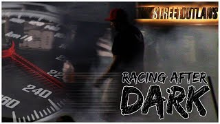 Street Outlaws, racing after dark