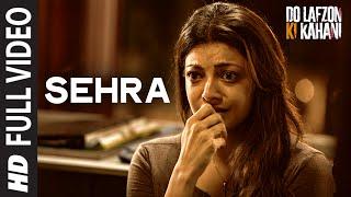 Shero | FullVideo Song | Do Lafzon Ki Kahani | Randeep Hooda, Kajal Aggarwal | Kanika Kapoor