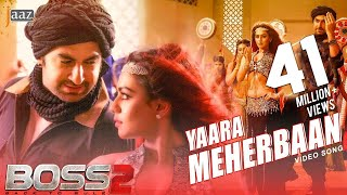YAARA MEHERBAAN ITEM SONG | JEET | NUSRAAT FARIA | BOSS 2 | EID 2017