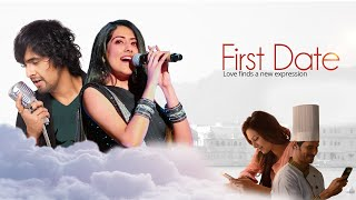First Date: Musical Short Film (OFFICIAL) | Sonu Nigam & Jonita Gandhi