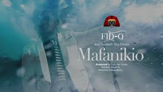 Fid Q feat Barakah The Prince - Mafanikio (Official Audio)