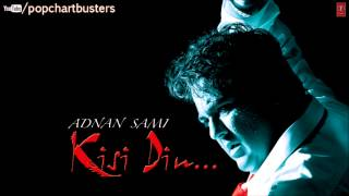 ☞ Teri Yaad Full Song - Adnan Sami - Kisi Din Album Songs