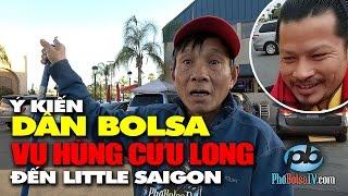 Ý kiến người lao công ở Bolsa vụ Hùng Cửu Long:
