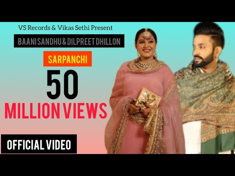 Xxx Mp4 Sarpanchi Official Music Video Baani Sandhu Ft Dilpreet Dhillon Latest Punjabi Songs 2018 3gp Sex