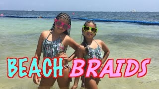 Beach Braids ! Hair Fun in the Sun ! MISHU Y NAT