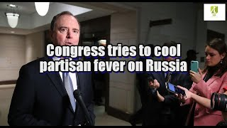 Congress tries to cool partisan fever on Russia
