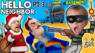 SANTA CLAUS ROBS HIS SLEEPY NEIGHBOR & Enters His Basement! (FGTEEV Hello Neighbor Part 3 w/ GUN)