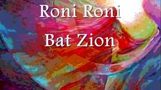 Roni Roni Bat Zion by Paul Wilbur