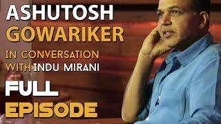 Ashutosh Gowariker | Full Episode | The Boss Dialogues