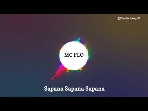 Mc Flo - Sapana Sapana Sapana (With awesome Visual effect )