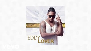Eddy Lover Feat. Joey Montana - Amor del bueno (Audio)
