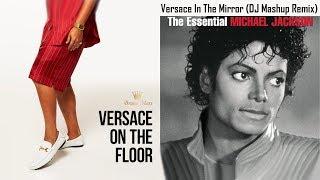 Versace In the Mirror (Bruno Mars & Michael Jackson Remix)   DJ Mashup