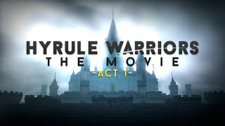 Hyrule Warriors: The Movie -