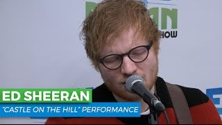 Ed Sheeran  Castle On The Hill Acoustic  Elvis Duran Live