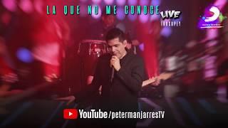Peter Manjarrés Ft. Juancho de la Espriella - La Que No Me Conoce (En Vivo) Trucupey Barranquilla