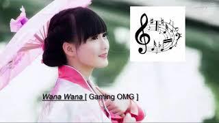 Nhạc Gây Nghiện Melody Thai Lan   Nhạc Quẩy Gây Nghiện Wana Wana [ Gaming OMG ]
