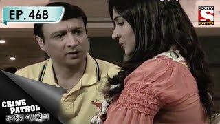 Crime Patrol - ক্রাইম প্যাট্রোল (Bengali) - Ep 468 - The Missing Man (Part-2)