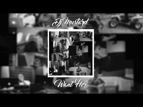 Download Lagu DJ Mustard - Want Her ft. Quavo & YG | +Lyrics MP3