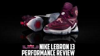 Nike LeBron 13 (XIII) Performance Review