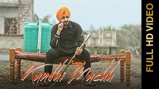 New Punjabi Songs 2016 || KUNDHI MUCHH || GURINDER LAKHA || Punjabi Songs 2016