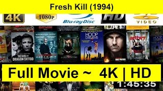Fresh Kill Full Length 1994
