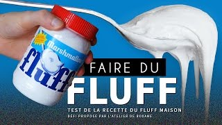 CRASH TEST : faire du FLUFF (+ défi de Roxane)