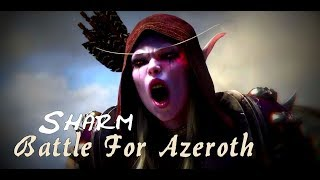 Sharm ~ Battle For Azeroth (World Of Warcraft)