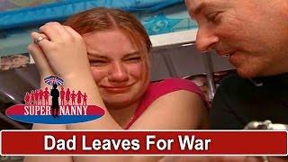Dad Gives Teen Daughter Heirloom Before Leaving For War   Supernanny