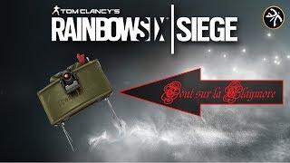 La claymore ! | Rainbow Six Siege