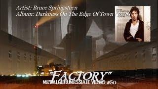 Bruce Springsteen - Factory (1978) (Remaster) [720p HD]