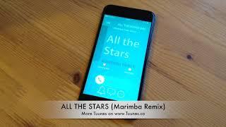 All the Stars Ringtone - Kendrick Lamar & SZA Tribute Marimba Remix Ringtone - For iPhone & Android