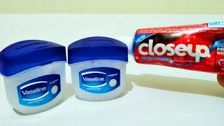 Vaseline & Close Up Toothpaste Gel That Can Change Life Forever- Hand Beauty Skin Care Life Hacks