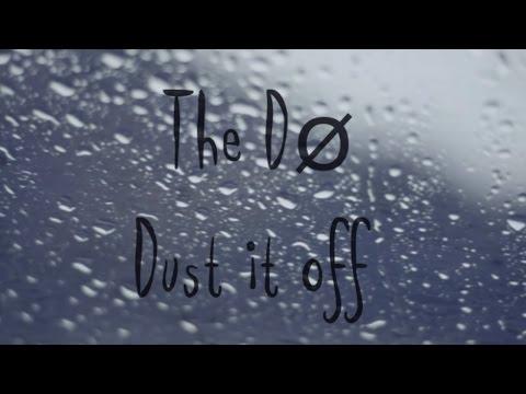 The Dø - Dust it off(lyrics video)