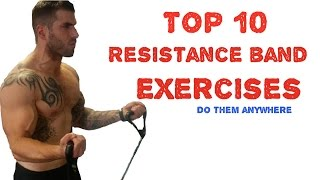 Top 10 Resistance Band Exercises