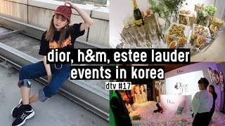 We saw Hyuna! Dior, Estee Lauder, H&M Conscious Events | DTV #17