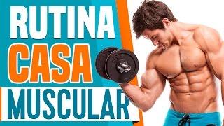 Aumentar masa muscular - Rutina de ejercicios en casa