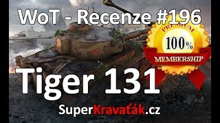 World of Tanks Tiger 131 (recenze #196)