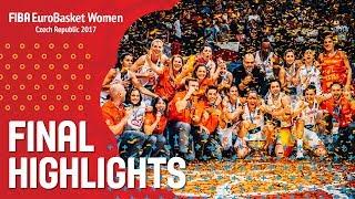 Spain v France - Highlights - Final - FIBA EuroBasket Women 2017