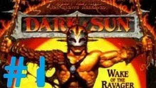 Let's Play - Dark Sun: Wake of the Ravager - 1