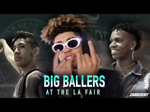LaMelo Ball and Big Ballers TAKEOVER LA COUNTY FAIR DC The Don Will Pluma More