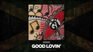 Gonzo - Good Lovin' (Red) Roots Musician Records - June 2014