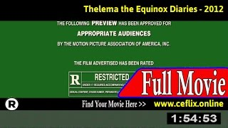 Watch: Thelema the Equinox Diaries (2012) Full Movie Online